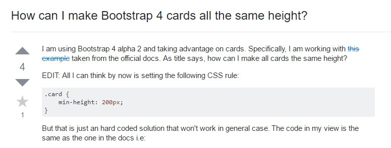 Insights on  exactly how can we form Bootstrap 4 cards just the  identical  height?